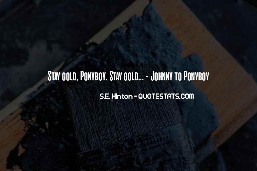 Stay Gold Ponyboy Quotes #936259