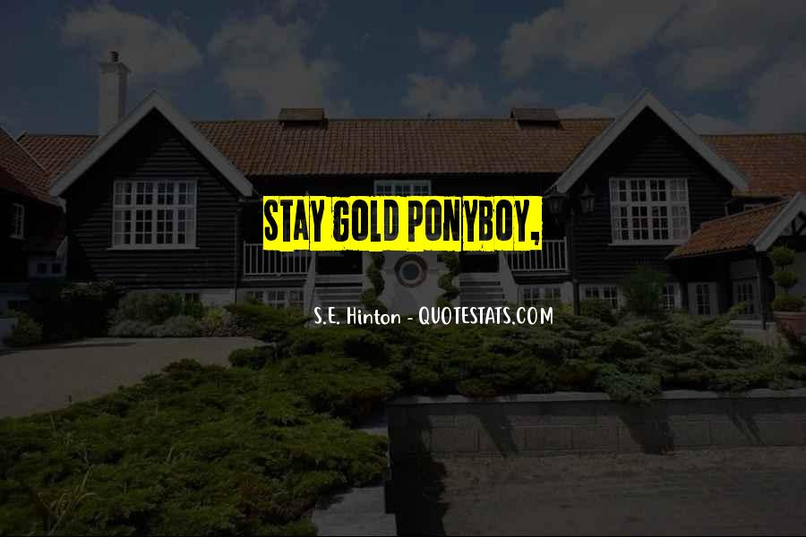 Stay Gold Ponyboy Quotes #984868