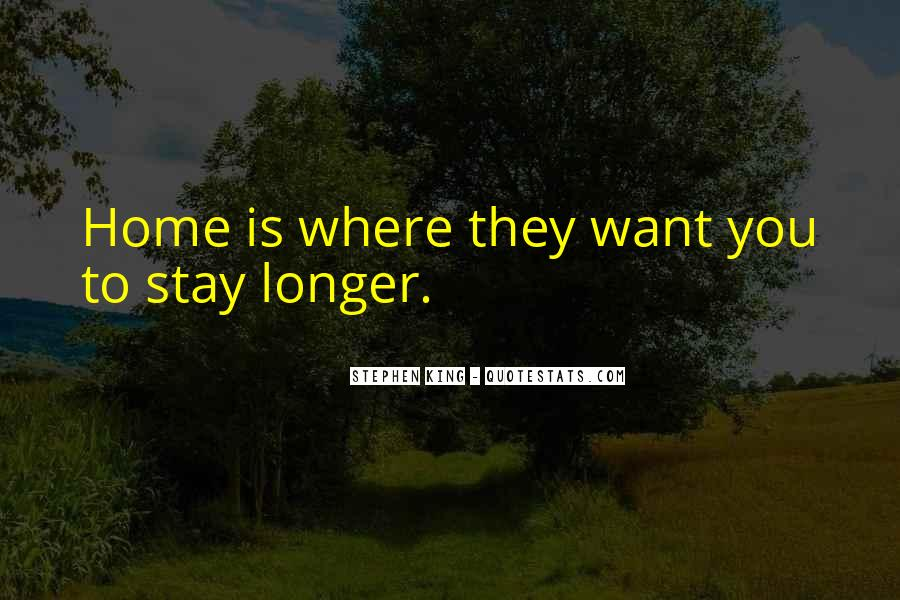 Stay Longer Quotes #1090801