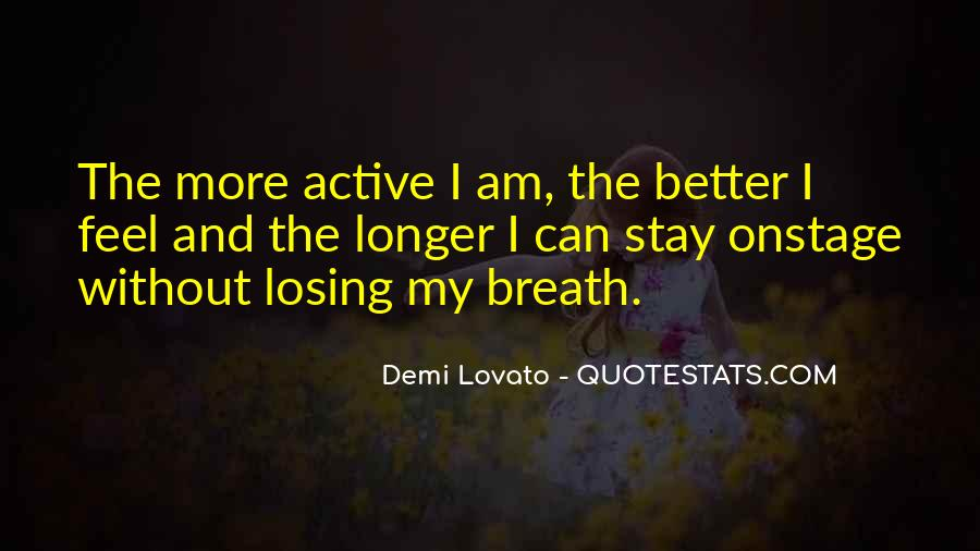 Stay Longer Quotes #479715
