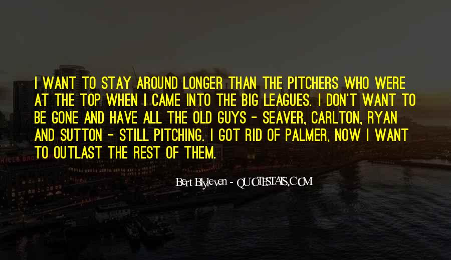 Stay Longer Quotes #480447