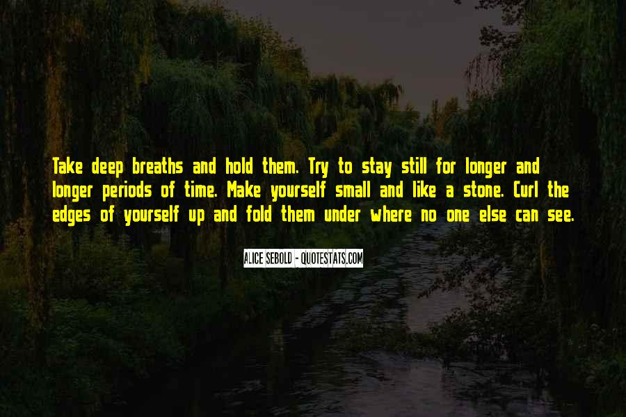 Stay Longer Quotes #571935
