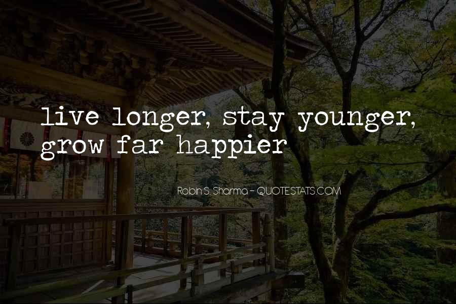 Stay Longer Quotes #674480