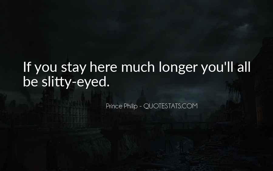 Stay Longer Quotes #937826