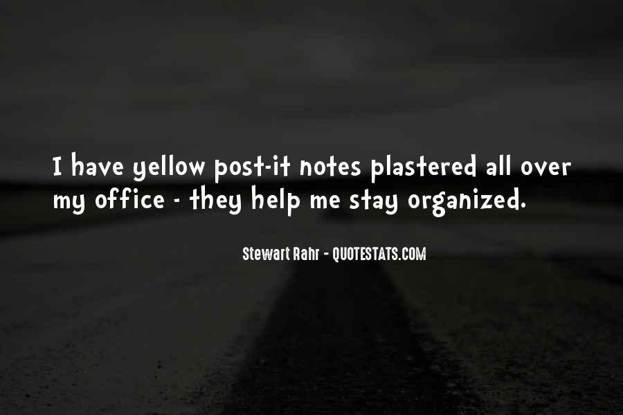 Stay Organized Quotes #856421