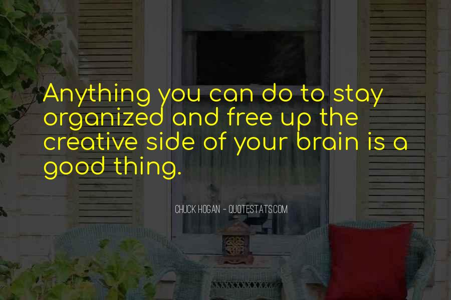Stay Organized Quotes #98486