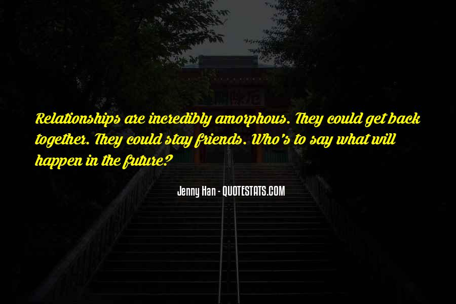 Stay Out Of Relationships Quotes #1015519