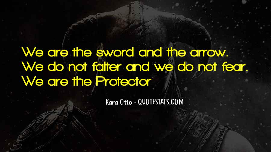 Stay Protected Quotes #1823752