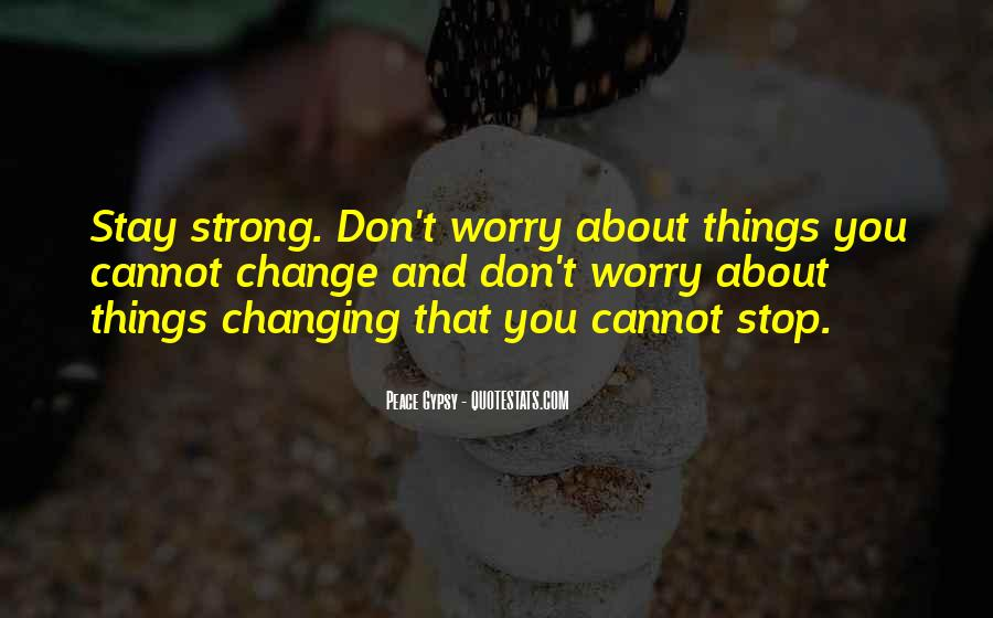 Stay Strong And Positive Quotes #1685113
