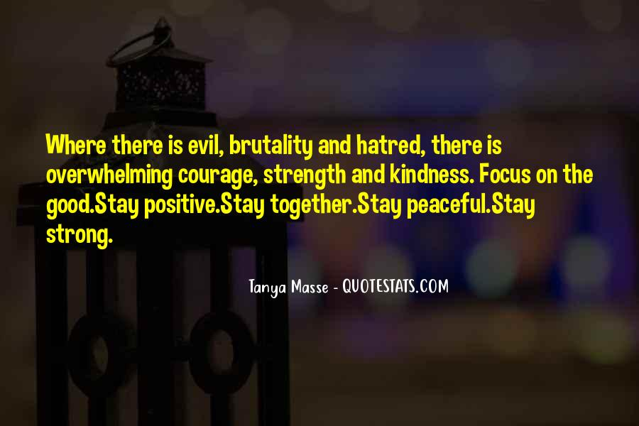 Stay Strong And Positive Quotes #1862641