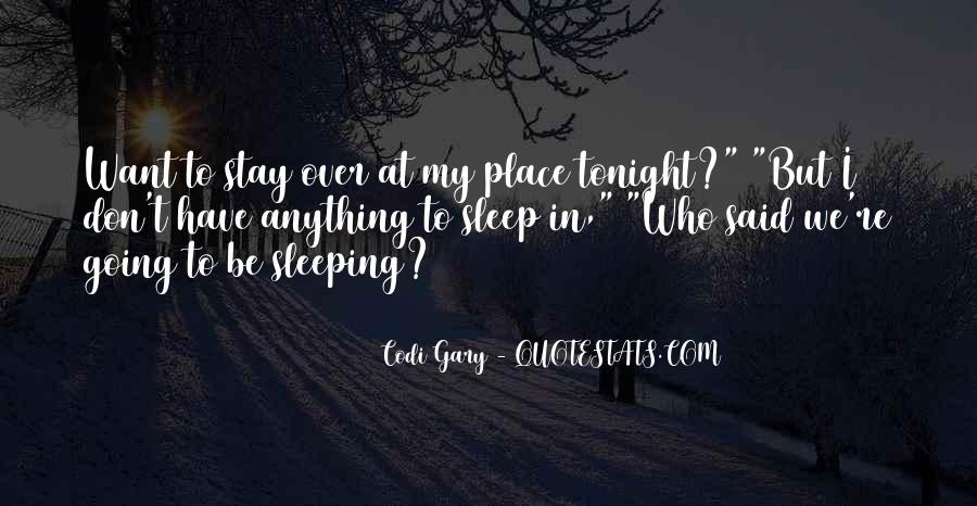 Stay With Me Tonight Quotes #1866706