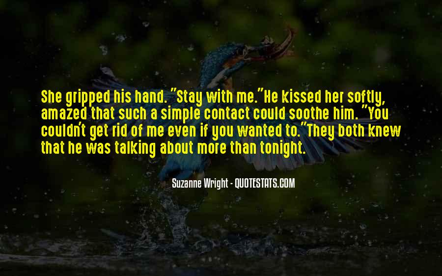 Stay With Me Tonight Quotes #794087