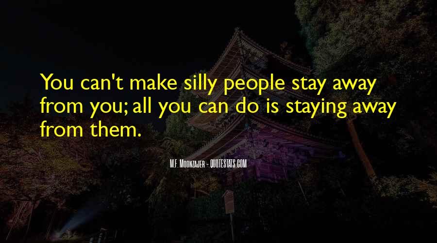 Staying Far Away Quotes #16347