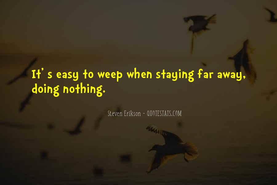 Staying Far Away Quotes #342487