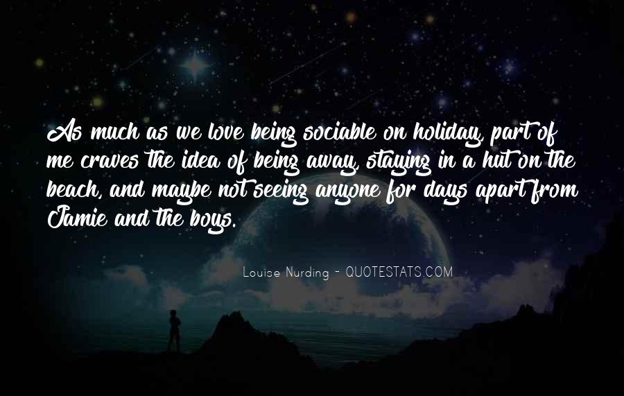 Staying Far Away Quotes #367168