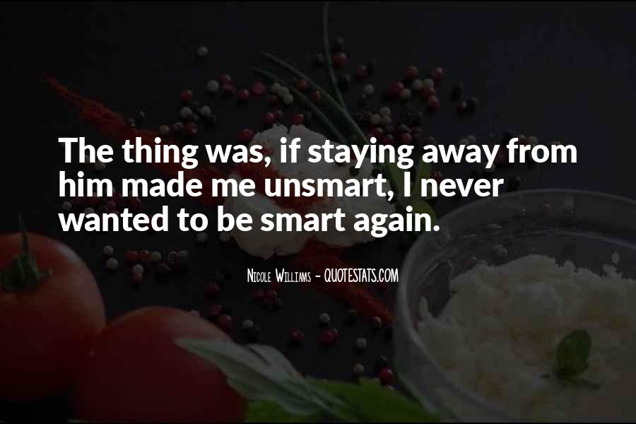 Staying Far Away Quotes #371170