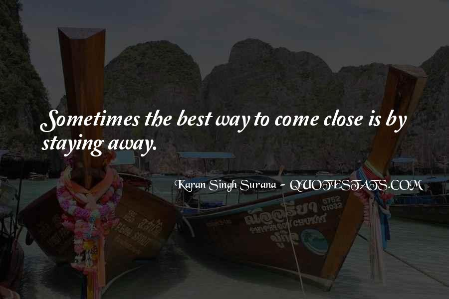 Staying Far Away Quotes #807612