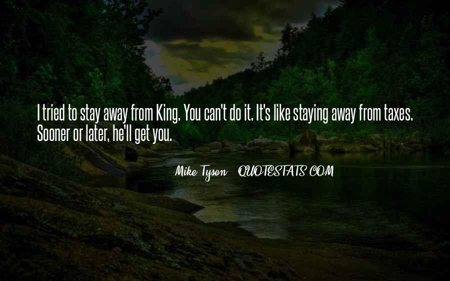 Staying Far Away Quotes #860490