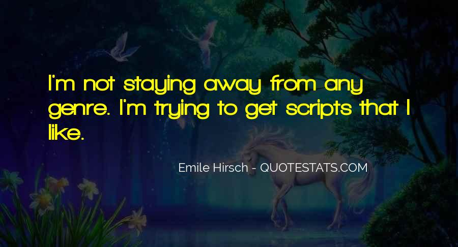 Staying Far Away Quotes #929809