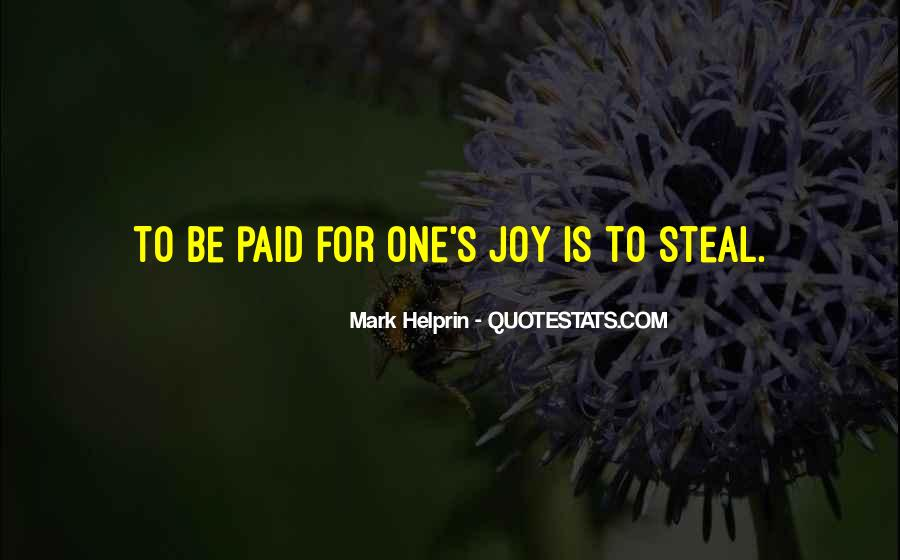 Steal My Joy Quotes #1432077