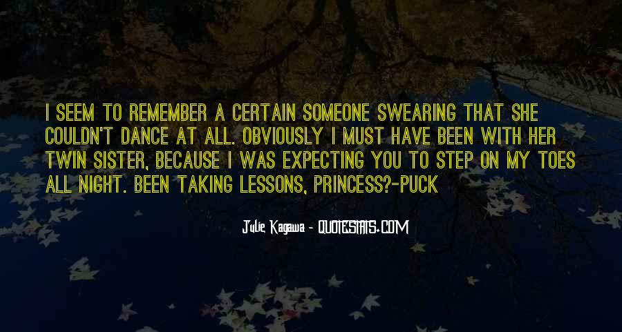 Step On My Toes Quotes #1029915