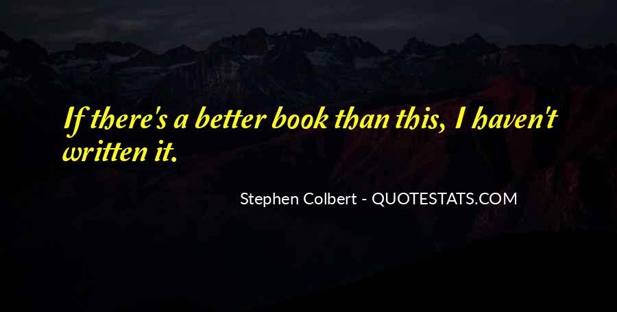 Stephen Colbert Book Quotes #1754206