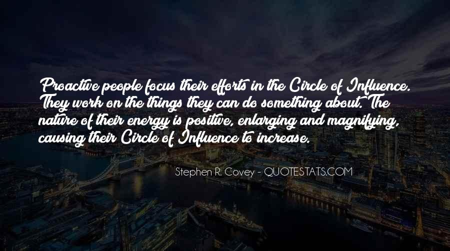 Stephen Covey Circle Of Influence Quotes #587078