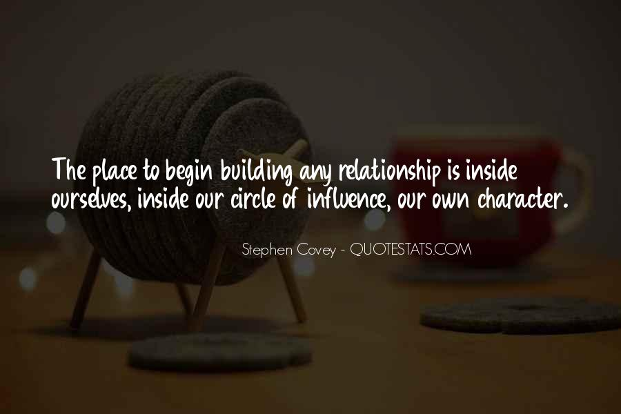 Stephen Covey Circle Of Influence Quotes #914418