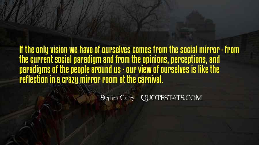 Stephen Covey Paradigm Quotes #1066925