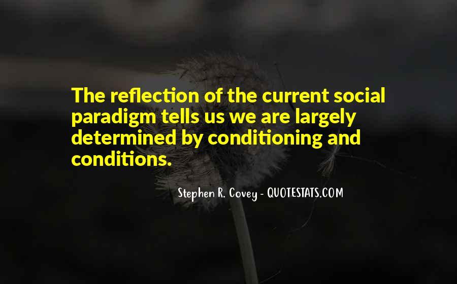 Stephen Covey Paradigm Quotes #716167