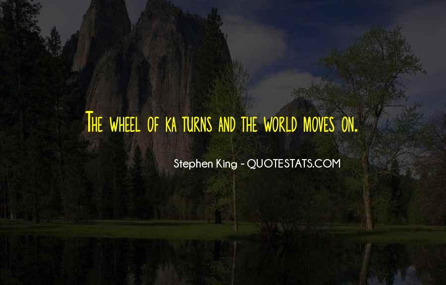 Stephen King Ka Quotes #1128487