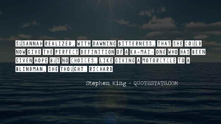 Stephen King Ka Quotes #1136600
