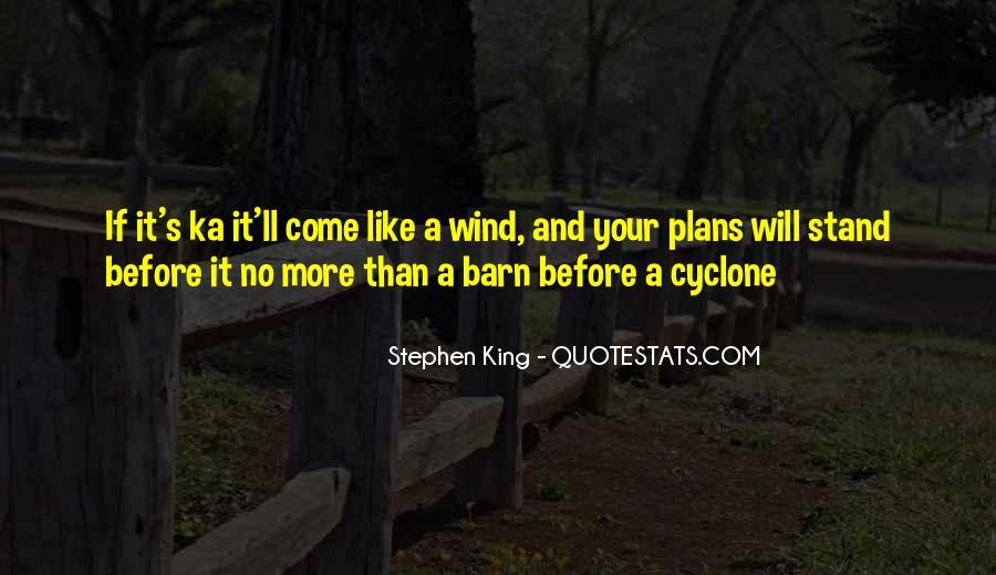 Stephen King Ka Quotes #1465385