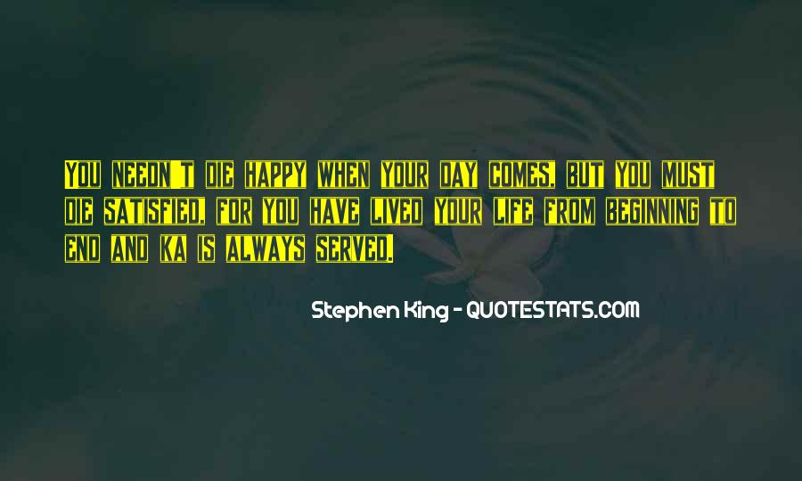 Stephen King Ka Quotes #1525185