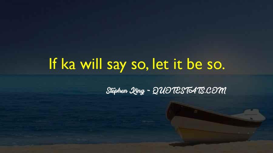 Stephen King Ka Quotes #1611267