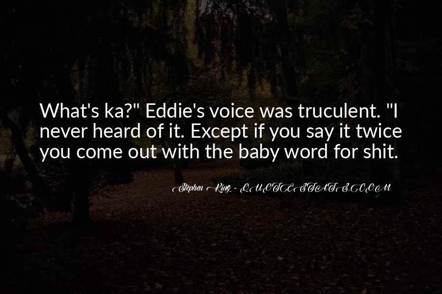 Stephen King Ka Quotes #1716866
