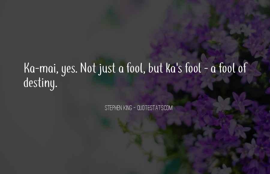 Stephen King Ka Quotes #1838764
