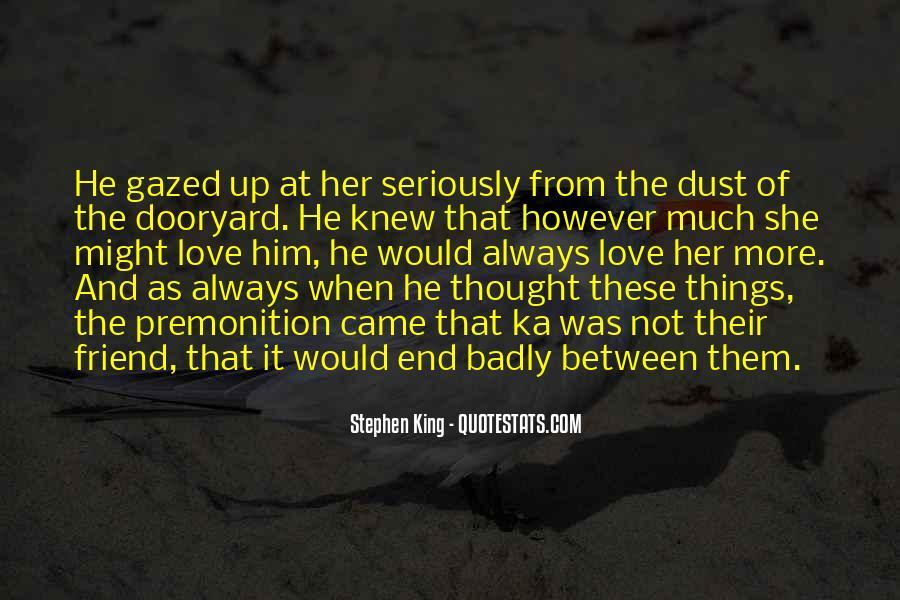 Stephen King Ka Quotes #1842757