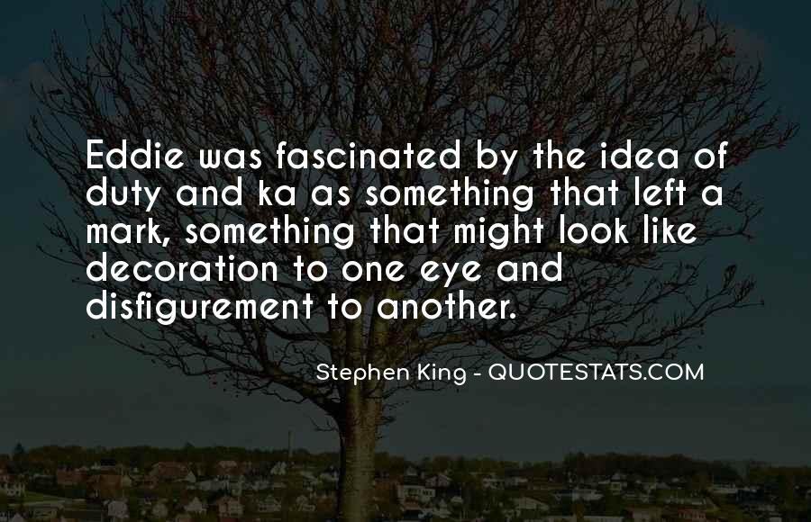 Stephen King Ka Quotes #366442