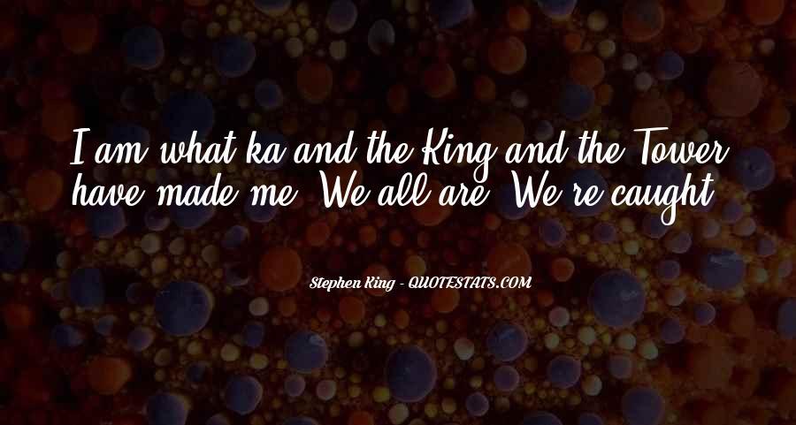 Stephen King Ka Quotes #867656