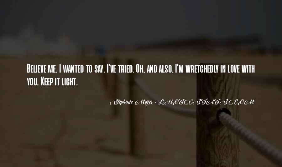 Stephenie Meyer Love Quotes #1007505