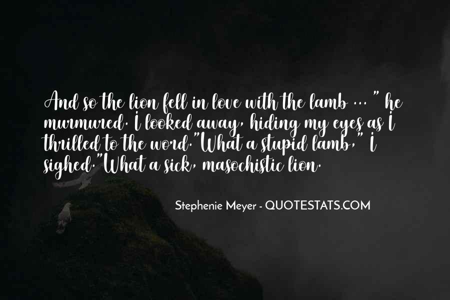 Stephenie Meyer Love Quotes #1018563