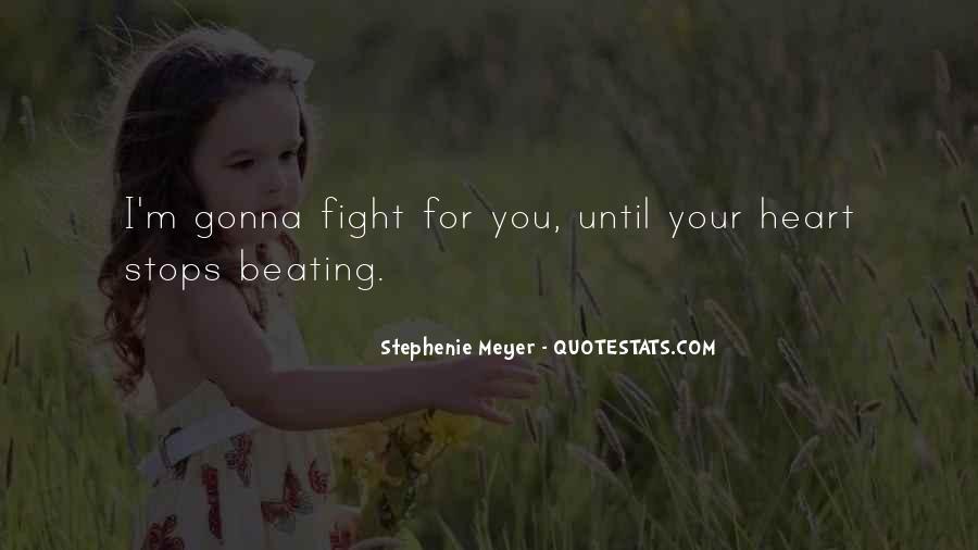 Stephenie Meyer Love Quotes #1028783