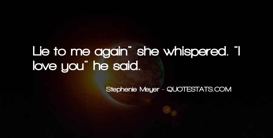 Stephenie Meyer Love Quotes #1037855
