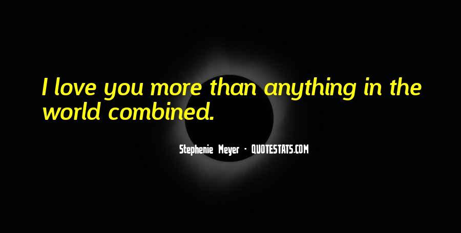 Stephenie Meyer Love Quotes #1084890