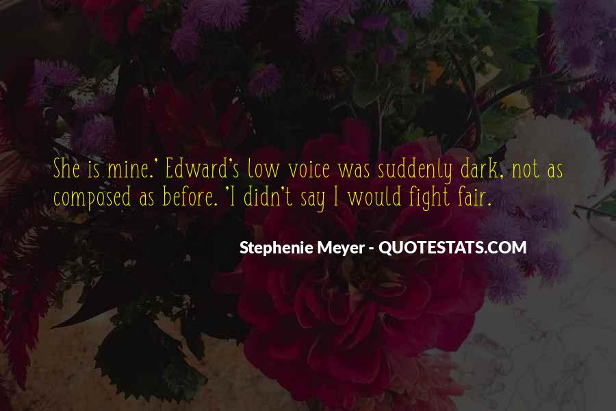Stephenie Meyer Love Quotes #1104130