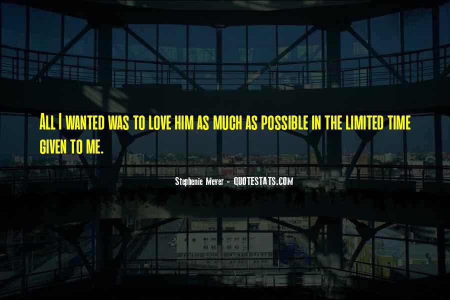 Stephenie Meyer Love Quotes #1112662