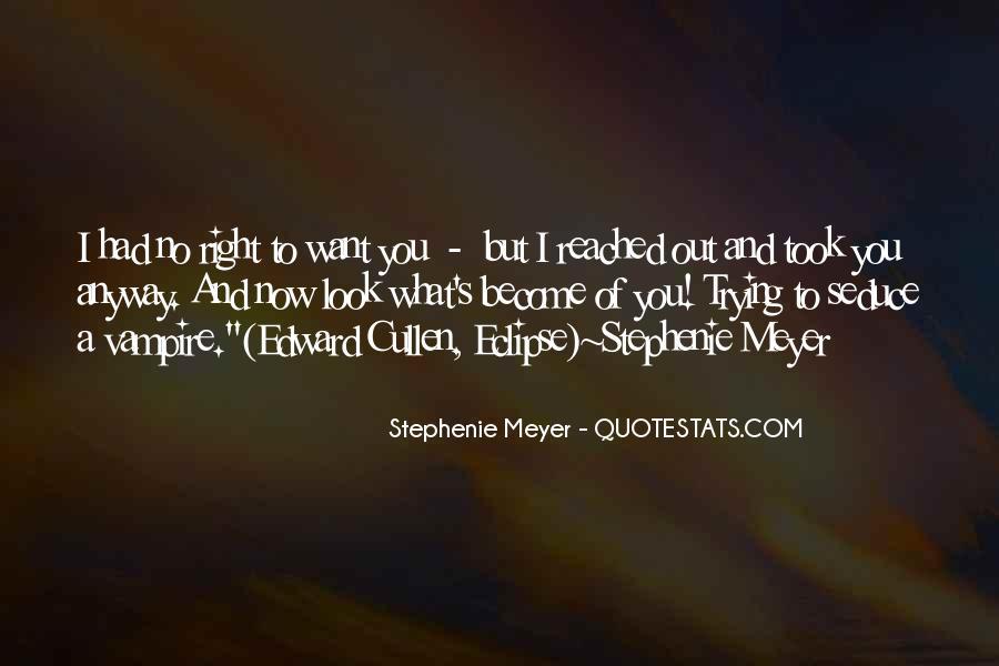 Stephenie Meyer Love Quotes #1145497