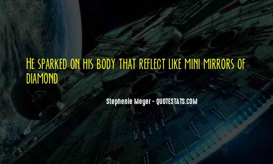 Stephenie Meyer Love Quotes #1172122