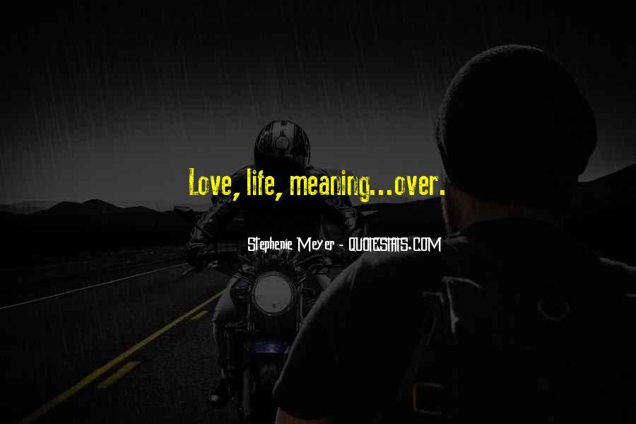 Stephenie Meyer Love Quotes #1173188